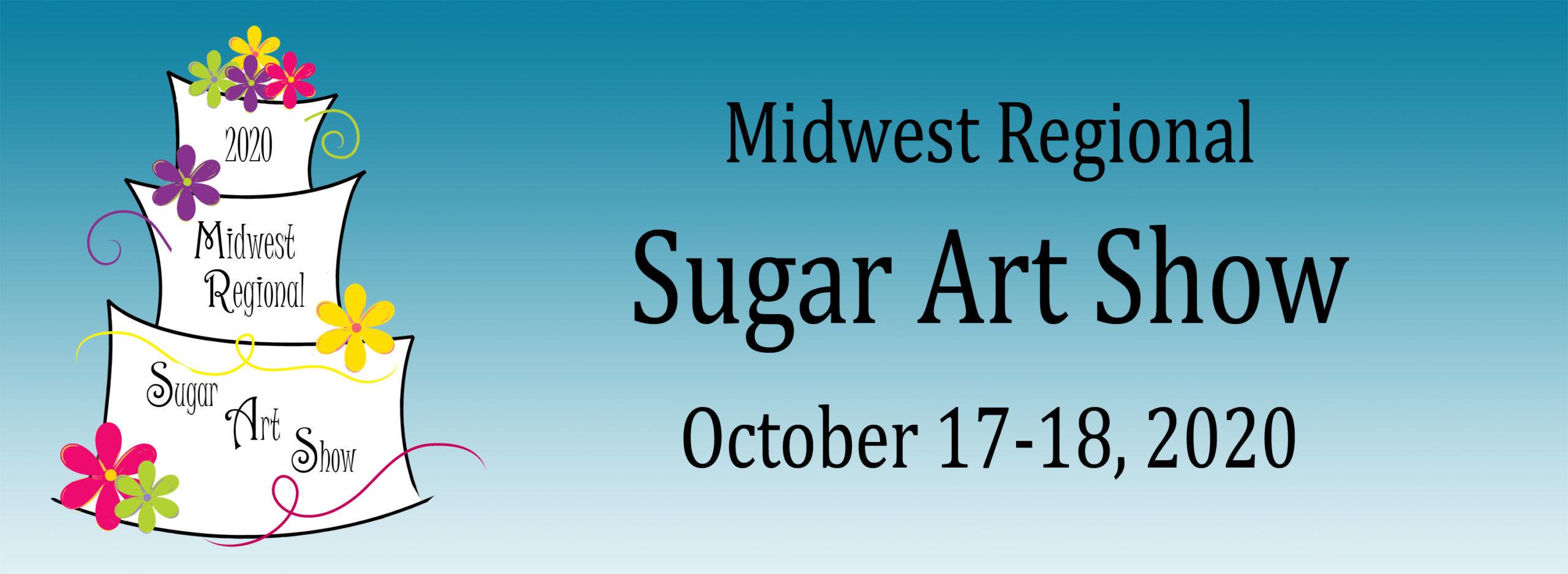 Midwest Regional Sugar Art Show