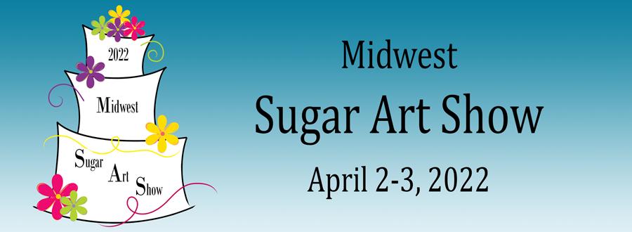 Midwest Sugar Art Show